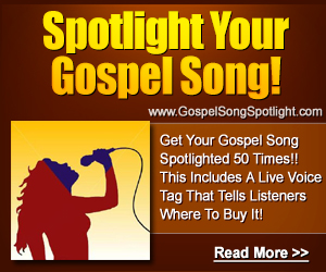 Promote Your Gospel Song In The Spotlight